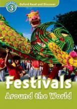 Oxford Read and Discover: Level 3: Festivals Around the World