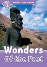 Oxford Read and Discover: Level 4: Wonders of the Past