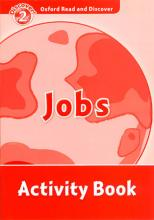 Oxford Read and Discover: Level 2: Jobs Activity Book