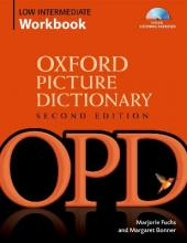 Oxford Picture Dictionary Second Edition: Low-Intermediate Workbook