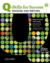 Q Skills for Success: Reading and Writing 3: Student Book with Online Practice