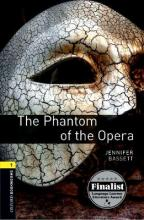 The Oxford Bookworms Library: Level 1: The Phantom of the Opera: 400 Headwords