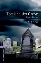 Oxford Bookworms Library: Level 4:: The Unquiet Grave - Short Stories