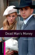 Oxford Bookworms Library Starter Level Dead Man's Money