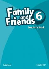 Family and Friends: 6: Teacher's Book