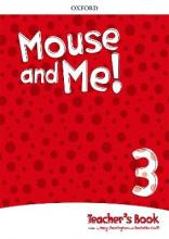 Mouse and Me!: Level 3: Teacher's Book Pack
