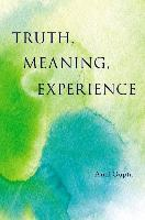 Truth, Meaning, Experience