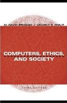 Computers, Ethics and Society