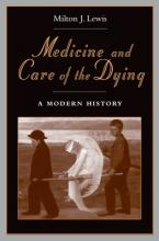 Medicine and Care of the Dying