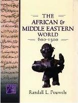 The African and Middle Eastern World, 600-1500