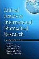 Ethical Issues in International Biomedical Research