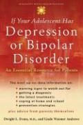 If Your Adolescent Has Depression or Bipolar Disorder