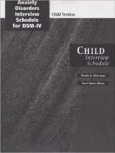 Anxiety Disorders Interview Schedule (ADIS-IV): Child and Parent Combination Specimen Set (Includes Clinician Manual, 1 Child Interview Schedule and 1 Parent Interview Schedule)