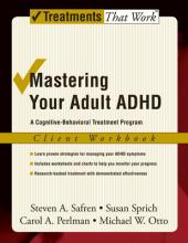 Mastering Your Adult ADHD: Workbook