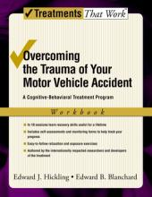Overcoming the Trauma of Your Motor Vehicle Accident: Workbook