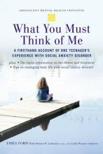 What You Must Think of Me