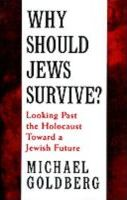 Why Should Jews Survive?