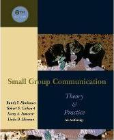 Small Group Communication: Theory and Practice