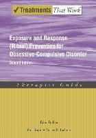 Exposure and Response (Ritual) Prevention for Obsessive Compulsive Disorder
