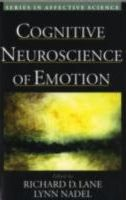 Cognitive Neuroscience of Emotion