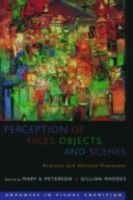 Perception of Faces, Objects, and Scenes
