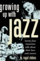 Growing Up with Jazz