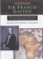 Life of Sir Francis Galton
