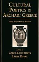 Cultural Poetics in Archaic Greece