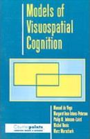Models of Visuospatial Cognition
