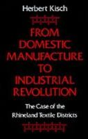 From Domestic Manufacture to Industrial Revolution