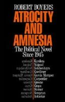 Atrocity and Amnesia