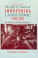 Life and Death of Industrial Languedoc