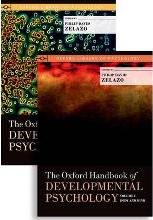 The Oxford Handbook of Developmental Psychology, Two-Volume Set