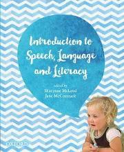 Introduction to Speech, Language and Literacy