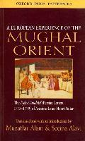 A European Experience of the Mughal Orient
