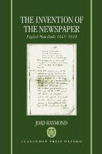 The Invention of the Newspaper