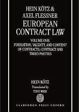 European Contract Law: Formation, Validity, and Content of Contract; Contract and Third Parties Volume 1