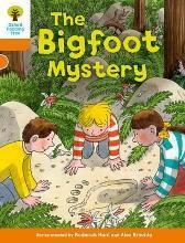 Oxford Reading Tree Biff, Chip and Kipper Stories Decode and Develop: Level 6: The Bigfoot Mystery