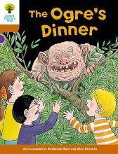 Oxford Reading Tree Biff, Chip and Kipper Stories Decode and Develop: Level 8: The Ogre's Dinner