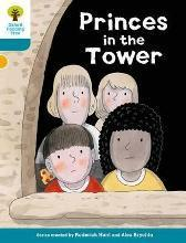 Oxford Reading Tree Biff, Chip and Kipper Stories Decode and Develop: Level 9: Princes in the Tower