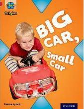 Project X Origins: Red Book Band, Oxford Level 2: Big and Small: Big Car, Small Car