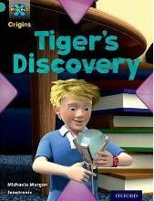 Project X Origins: Turquoise Book Band, Oxford Level 7: Discovery: Tiger's Discovery
