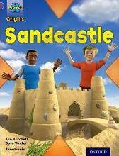 Project X Origins: Purple Book Band, Oxford Level 8: Buildings: Sandcastle