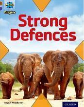 Project X Origins: Brown Book Band, Oxford Level 11: Strong Defences: Strong Defences