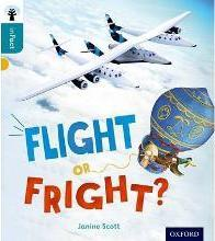 Oxford Reading Tree Infact: Level 9: Flight or Fright?