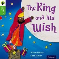 Oxford Reading Tree Traditional Tales: Level 2: The King and His Wish