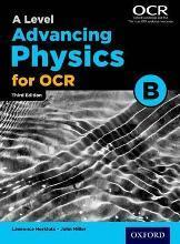 A Level Advancing Physics for OCR Student Book (OCR B)