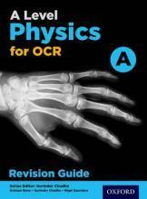 OCR A Level Physics A Revision Guide