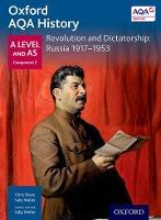 Oxford AQA History for A Level: Revolution and Dictatorship