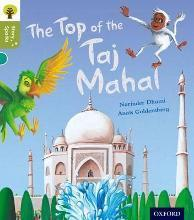 Oxford Reading Tree Story Sparks: Oxford Level 7: The Top of the Taj Mahal